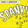 affiche Funky Friday : SPANK! + Willy Wizz