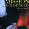 affiche MISSION GOLDFINGERS