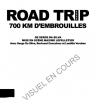 ROAD TRIP - 700 KM D'EMBROUILLES