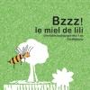BZZZ ! LE MIEL DE LILI