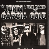 affiche JOHN GARCIA & THE BAND OF GOLD - with Special Guest : DEAD QUIET