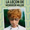 LA LECON DE M.MILLER