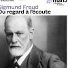 SIGMUND FREUD. DU REGARD A L'ECOUTE - DAVID PERLOV & COLLECTIONS
