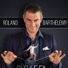 ROLAND BARTHELEMY - SUR LE FIL