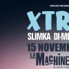 affiche XTRM TOUR • La Machine du Moulin Rouge