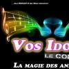 VOS IDOLES - La Magie des Années 70
