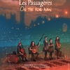 affiche Les Passagères - Concert On the road again