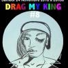 Drag My King