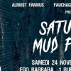 affiche SATURDAY MUD FEVER (SMF)