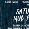 SATURDAY MUD FEVER (SMF)