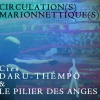 CIRCULATION(S) MARIONNETTIQUE(S)