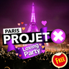 affiche PROJET X Loving Party