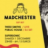 Madchester to Paris w/ These Smiths Live Tribute — Sup 007