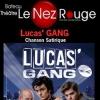 LUCAS' GANG