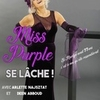 affiche Miss Purple se lâche!