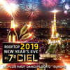 Reveillon 2019 TOUR EIFFEL ROOFTOP EXCEPTIONNEL 2000 M2 DE VUE PANORAMIQUE + DE 2000 PERSONNES NEW YEAR 2019 flyer