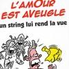 L'AMOUR EST AVEUGLE - UN STRING LUI REND LA VUE