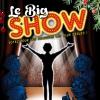 Le BIG Show - spécial réveillon du nouvel an