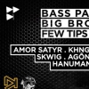 affiche Bass Paradize x Big Brothers x Few Tips To Heal