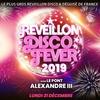 Reveillon 2019 LE PLUS GROS REVEILLON DISCO & DÉGUISÉ DE FRANCE 2019 + DE 1500 PERSONNES ( 55€ 10 CONSOS ) flyer