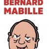 BERNARD MABILLE - 30 ANS D'INSOLENCE !