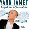 YANN JAMET - LE SYNDROME DE JEANNE D'ARC