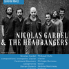 affiche Nicolas Gardel & The Headbangers
