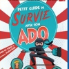 PETIT GUIDE DE SURVIE AVEC SON ADO