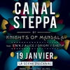 affiche CANAL STEPPA by Knights of Mandala