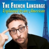 affiche SEBASTIAN MARX, THE FRENCH LANGUAGE - EXPLAINED BY AN AMERICAN