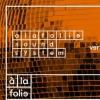A la Folie SoundSystem vs Chineurs de Paname / Toulouse
