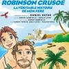 ROBINSON CRUSOE - LA VERITABLE HISTOIRE DE MON PERE