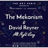 affiche  The Mekanism & David Reyner all night long