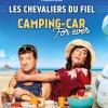 LES CHEVALIERS DU FIEL - Dans CAMPING-CAR FOREVER