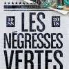 LES NEGRESSES VERTES - MLAH LES 30 ANS