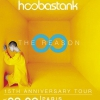 affiche HOOBASTANK - THE REASON 15TH ANNIVERSARY TOUR