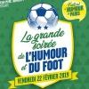 LA GRANDE SOIREE DE L'HUMOUR - ET DU FOOT