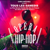 affiche L'OPERA HIP HOP - GRATUIT SUR INVITATION A TELECHARGER - UN SHOW EXCEPTIONNEL UNIQUE EN FRANCE