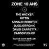 affiche T7 x ZONE 10 Ans : The Hacker, Kittin, Arnaud Rebotini