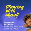 affiche Dancing With Myself #12 / Supersonic 80's Party