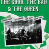 affiche THE GOOD, THE BAD & THE QUEEN