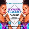 affiche Flawless Cosmo Opening