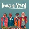 INNA DE YARD +1ERE PARTIE