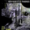 affiche 15 ANS NEW NOISE - JOUR 1 - YEAR OF NO LIGHT, JESSICA93, ...