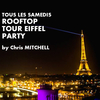 affiche ROOFTOP TOUR EIFFEL PARTY (GRATUIT avec INVITATION)