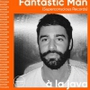 affiche Imported fait la Java w/ Fantastic Man & 2 more guests TBA