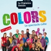 affiche COLORS - LE SPECTACLE CULTE