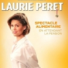 affiche LAURIE PERET- SPECTACLE ALIMENTAIRE - EN ATTENDANT LA PENSION