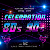 affiche CELEBRATION 80s 90s (100% ANNEES 80 et 90 - PREVENTES DISPONIBLES)