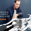 GRAND CORPS MALADE -